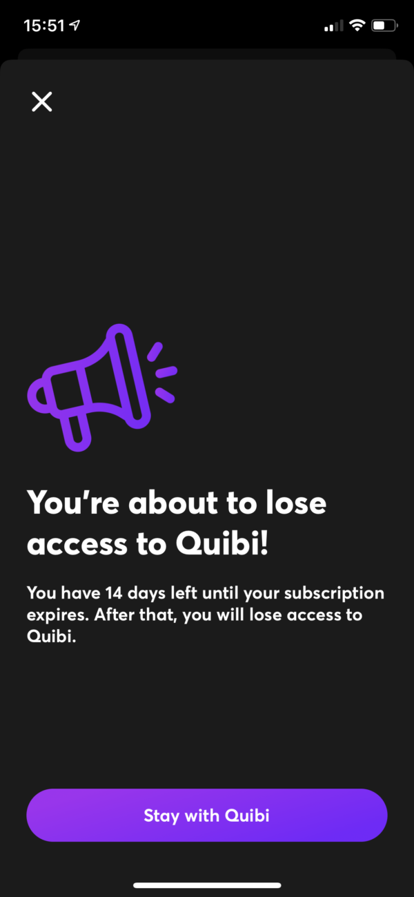 Quibi You're about to lose access! screenshot